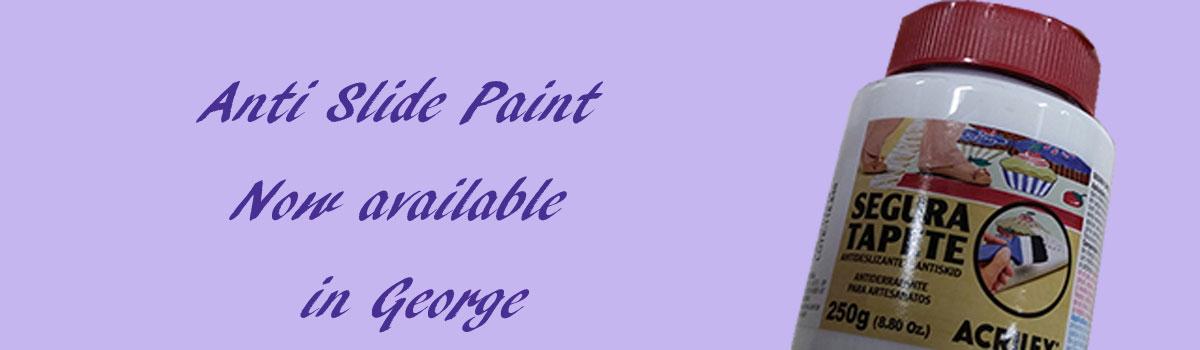 Anti Slide Paint now in George