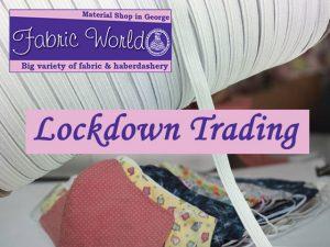Fabric World Lockdown Trading