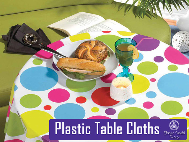 Table Cloth Plastics in stock at Fabric World George